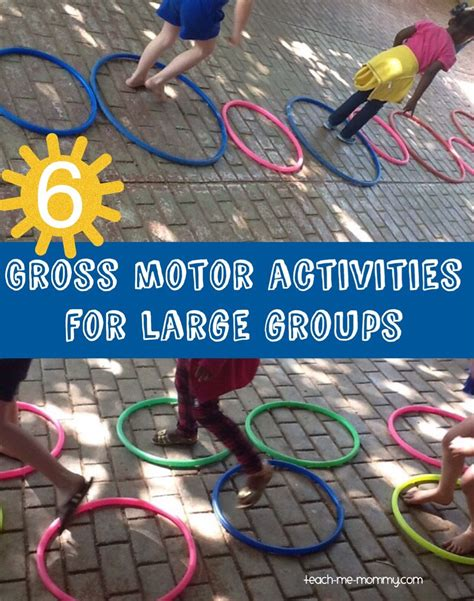 gross motor skills 6 gross motor activities for large groups gross motor