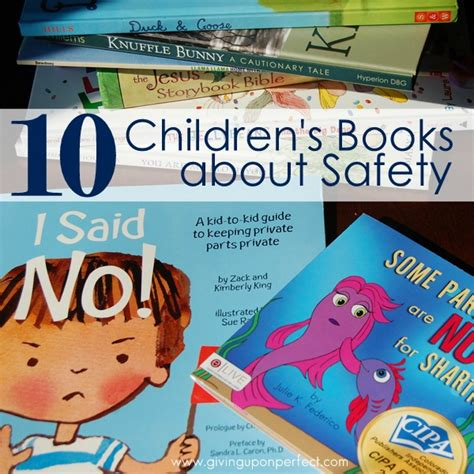 safety in being an books 10 books about safety for children carver