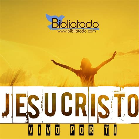 imagenes cristianas jesucristo vivo por jesucristo imagenes cristianas bibliatodo com