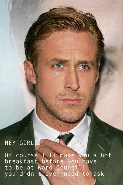ryan gosling lds mormon hey girl submission from ellen patton