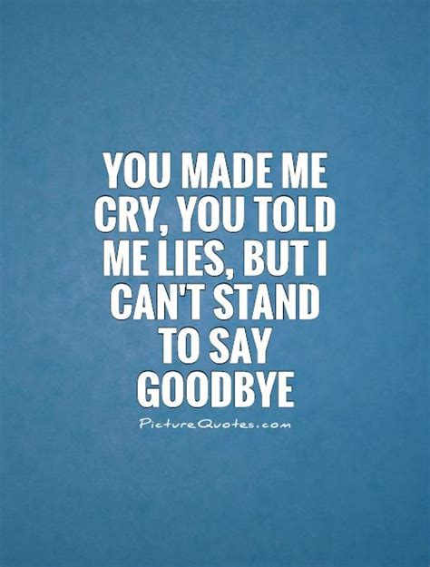 Is It When You Cant Say Goodbye by Stand By You Quotes Quotesgram