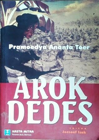 Novel Pramoedya Ananta Toerarok Dedes bonnie triyana learning about today s society from history books the jakarta post