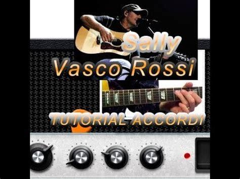 spartito sally vasco lezione chitarra sally vasco tutorial e accordi