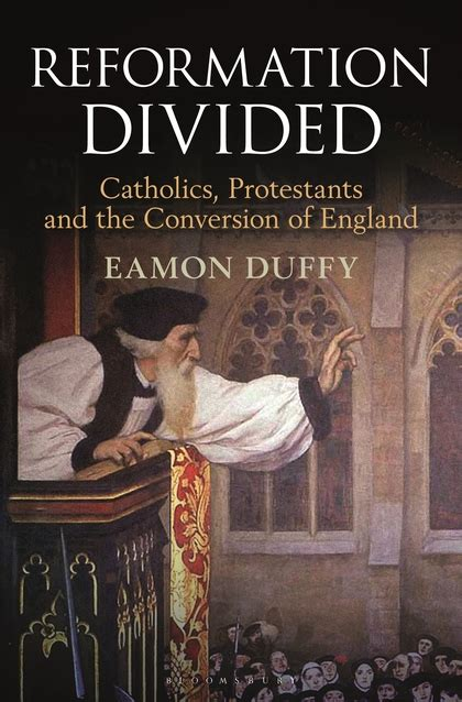libro reformation divided catholics protestants reformation divided catholics protestants and the conversion of england eamon duffy