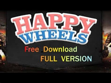 Happy Wheels Full Version Pc Free | how to 11 download happy wheels full version free pc