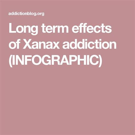 Xanax Detox Side Effects by 25 Best Ideas About Effects Of Xanax On Xanax