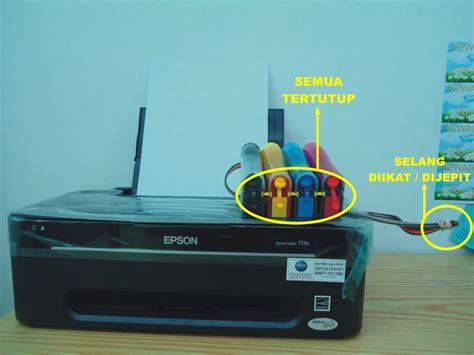 Printer Yang Sudah Di Infus petunjuk penggunaan printer yang di infus maulana yusuf aina