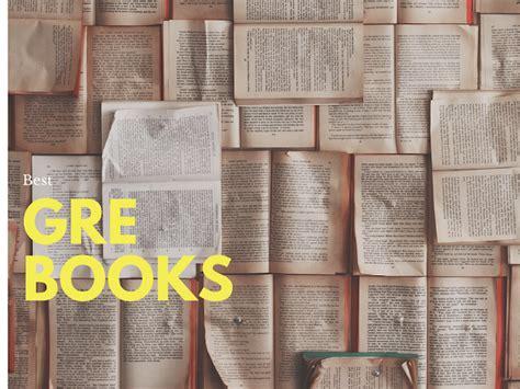 best gre books 10 best gre prep books i must read