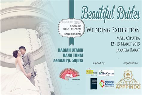 Jumlah Wedding Organizer Di Jakarta by Beautiful Brides Wedding Exhibition By Apppindo Pameran