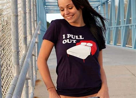 Pull Out by I Pull Out T Shirt Snorgtees