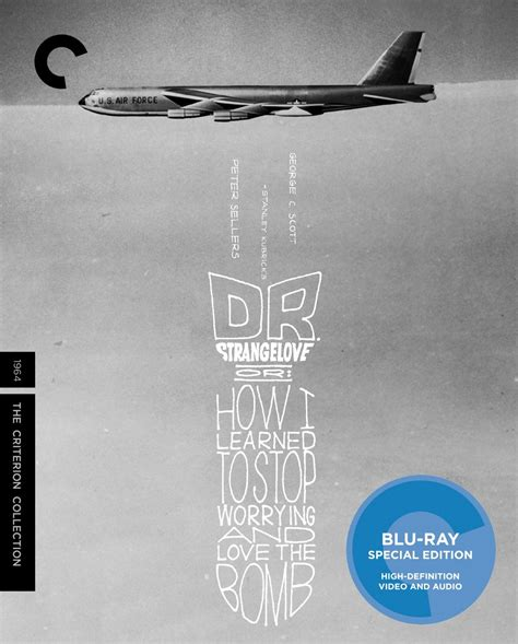 Dr Strangelove Essay by Home Entertainment Consumer Guide July 7 2016 Demanders Roger Ebert