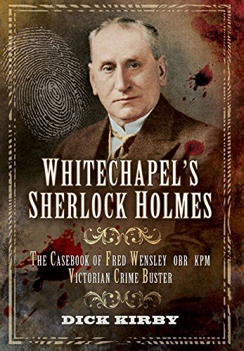 whitechapel the stand of sherlock books biography of author kirby booking appearances speaking