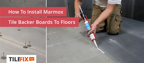 how to install marmox tile backer board to floors