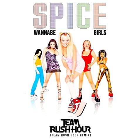 lyrics spice girl wannabe spice girls wannabe team rush hour remix