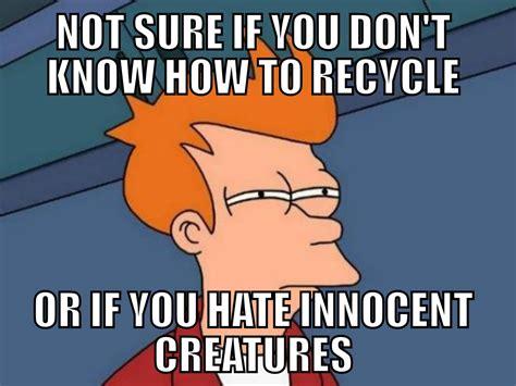 Memes Com - y u no environmental meme cavilaciones