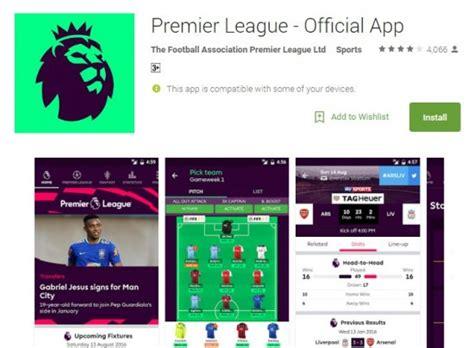 premier league mobile app new premier league top 5 apps telecom it and mobile