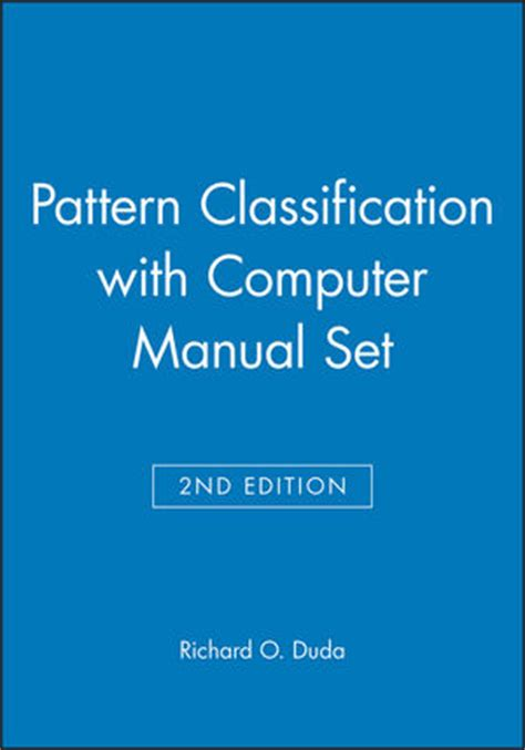 pattern classification richard o duda pdf wiley pattern classification 2nd edition with computer