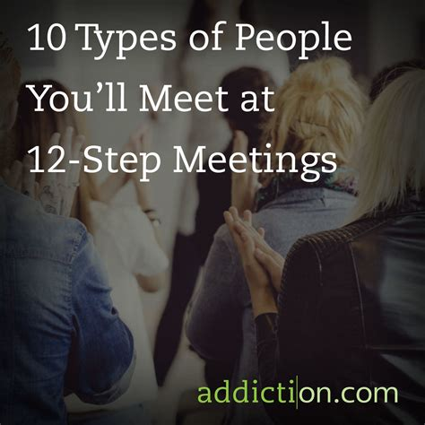 addiction meets the of attraction 12 steps to creating a happy clean and sober books 10 types of you ll meet at 12 step meetings