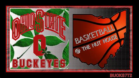 Ohio State Buckeyes Basketball The Nut House Ohio