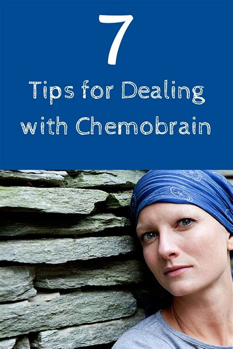 7 Tips On Coping With A Loved Ones by 7 Tips For Coping With Chemobrain Cancer
