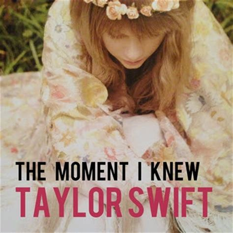 taylor swift and that was the moment i knew new update taylor swift the moment i knew lyrics