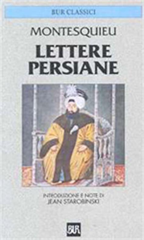 lettere persiane lettere persiane montesquieu charles l de bur