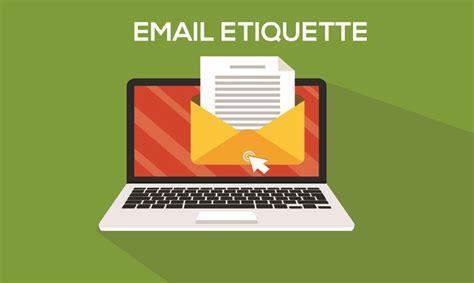 email etiquette email etiquette global edulink