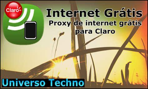 tutorial de internet gratis na claro dica proxy de internet gratis na claro atualizado