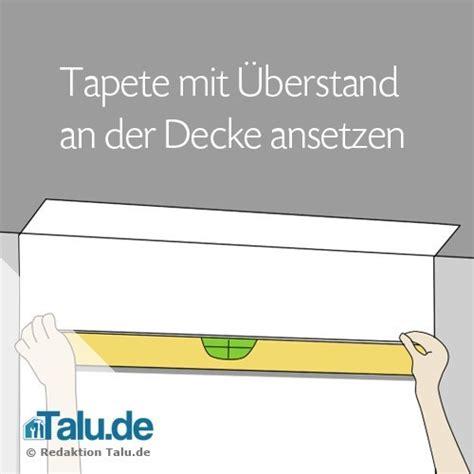 Decke Tapezieren Rauhfaser Anleitung by Rauhfaser Selbst Tapezieren Diy Anleitung Talu De