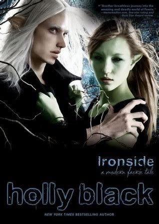 IRONSIDE QUOTES HOLLY BLACK image quotes at relatably.com