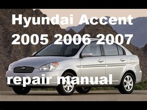 service and repair manuals 2006 hyundai accent head up display hyundai accent 2005 2006 2007 repair manual youtube