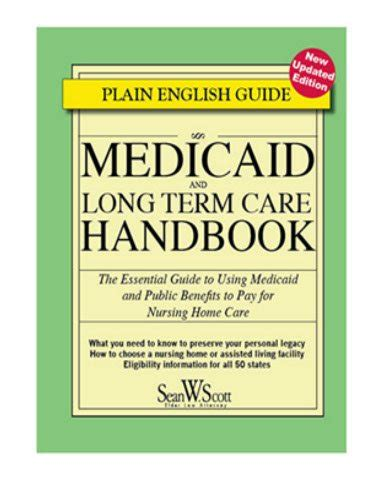 medicaid and term care handbook the essential guide to using medicaid and benefits to pay for nursing home care books medicaid books