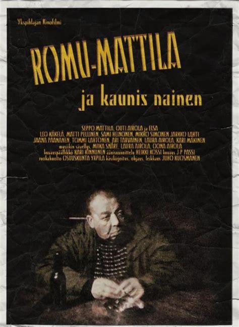 katsella elokuva romu mattila ja kaunis nainen romu mattila venetsialais perjantain t 228 hten 228 sahakatu 8