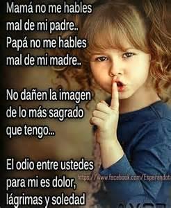 papa no me hables mal de mi madre madre no me hables mal