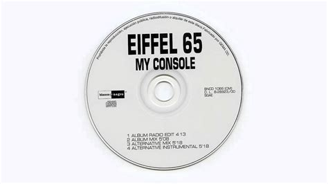 my console eiffel 65 eiffel 65 quot my console quot alternative instrumental