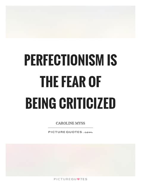 perfectionism quotes sayings perfectionism picture quotes