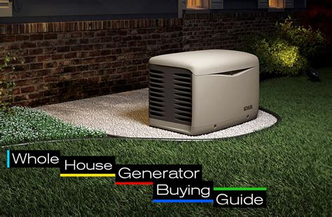 whole house generator whole house generator buying guide