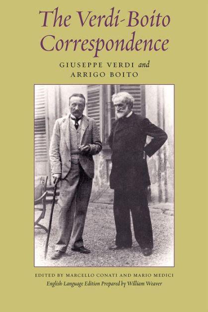 verdi biography book the verdi boito correspondence by giuseppe verdi arrigo