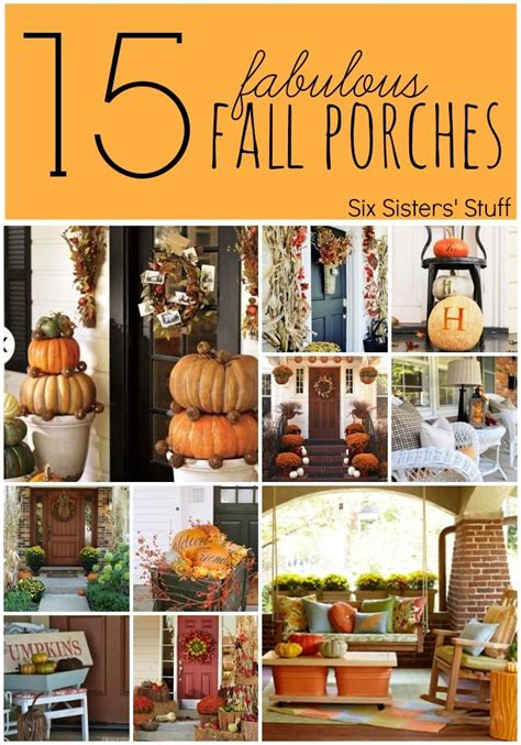 15 fabulous fall porches from sixsistersstuff look no