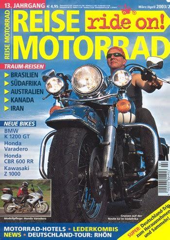 Motorrad Versenden Deutschland by Motorradzeitungen Testberichte Gebrauchte