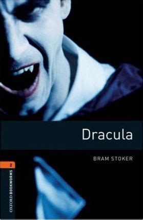 oxford bookworms library level 0194620921 oxford bookworms library level 2 dracula bram stoker 9780194790581