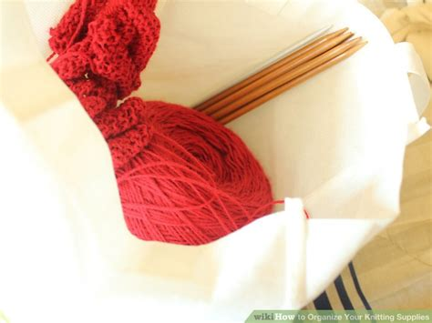 organize knitting supplies how to organize your knitting supplies 8 steps with