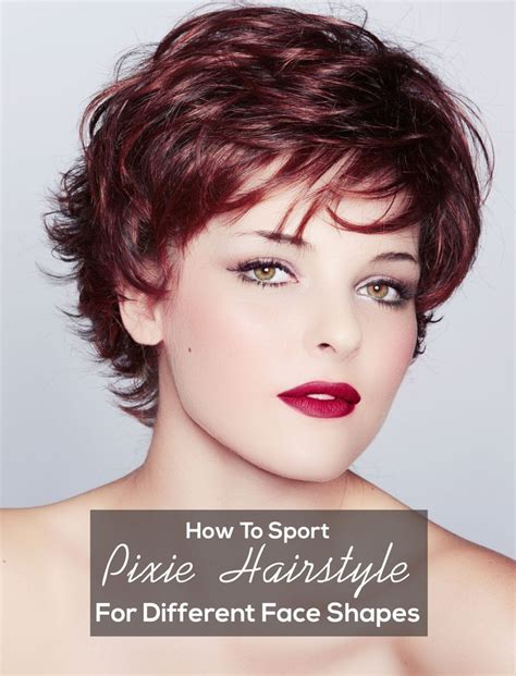 bob hairstyles for different face shapes how to sport pixie hairstyle for different face shapes
