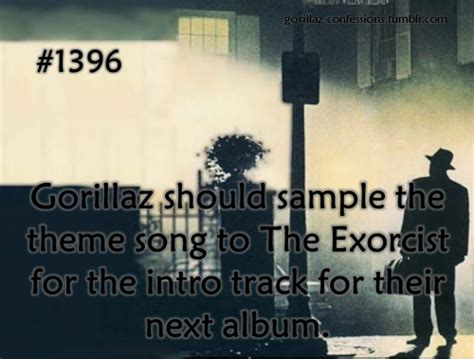 theme song exorcist gorillaz confessions