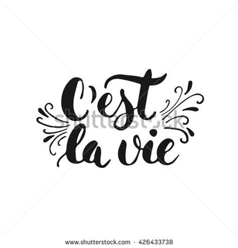 p da la vie white cest la vie lettering stock vector 426433738
