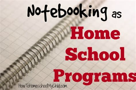 notebooking as home school programs weekend links how