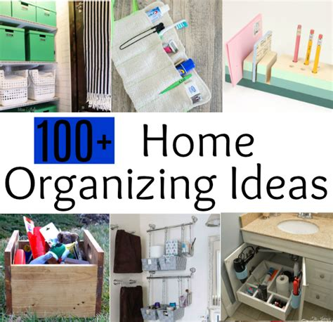 100 ideas to help organize your home and your life diy 100 home organizing ideas sweet pea