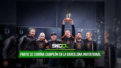 Kaos Fnatic Dota 2 fnatic se corona ce 243 n de la barcelona invitational skgcl
