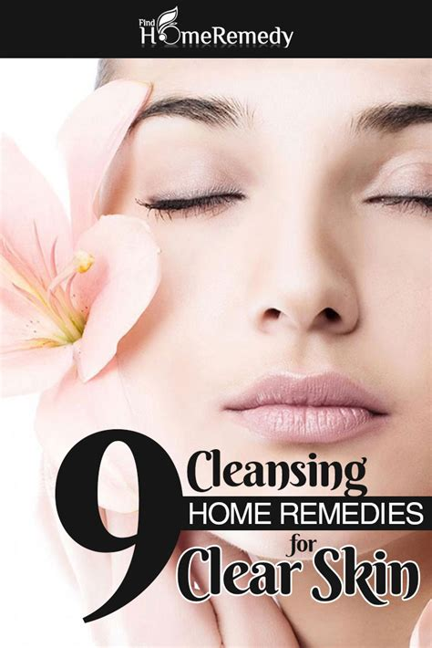 9 home remedies for clear skin how to get clear skin