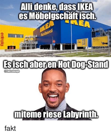 Ikea Meme - allidenke dass ikea esischaberen hotdog stand swisslaugh